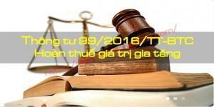Những thay đổi về hoàn thuế GTGT theo Thông tư 99/2016/TT-BTC